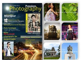PASSION PHOTOGRAPHY MAZAGINE a For a Better Manipur Publication