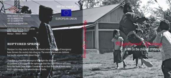 'Ruptured Spring' a film on Children of Manipur, directed by film maker Haobam Pawankumar. An initiative by Wide Angle Social Development Organization under sponsorship from the European Union. Photo Courtesy: Montu Ahanthem