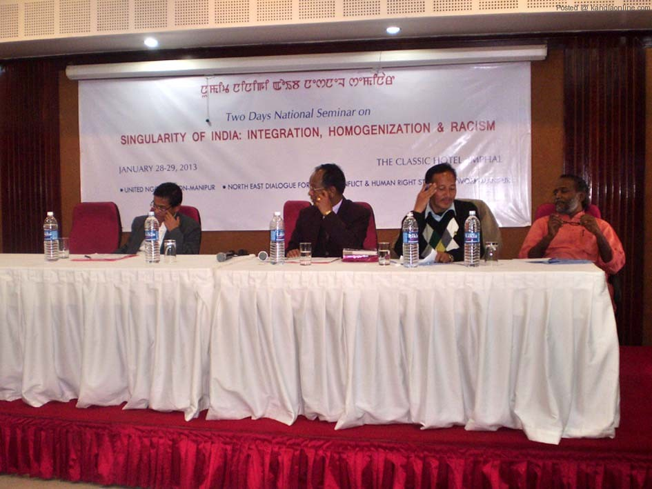 The United NGOs Mission Manipur, North East Dialogue Forum and the Conflict and Human Rights Studies Network, Manipur jointly organized a Two Day National Seminar on 'Singularity of India: Integration, homogenization and racism' at Classic Hotel, Imphal