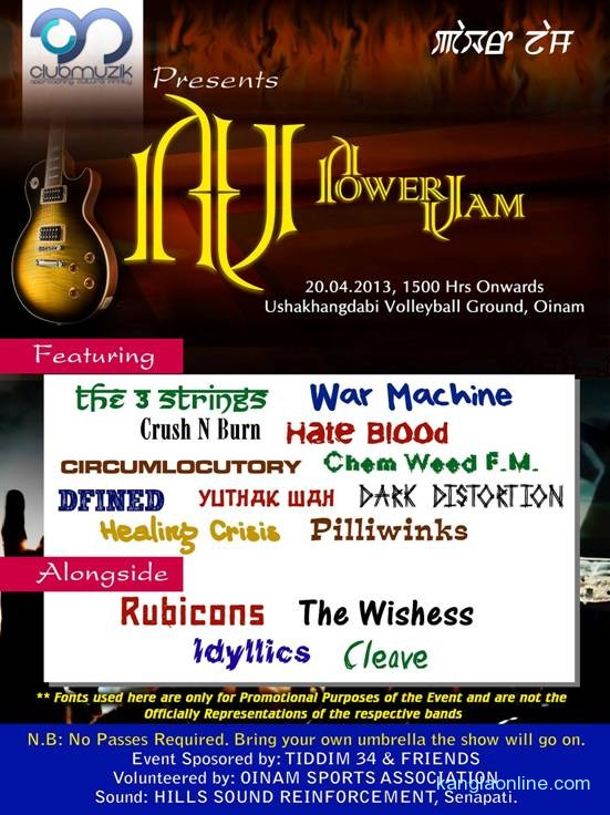 The Club Muzik will host its second edition of Power Jam on the 20th of April, 2013 at Oinam, Manipur