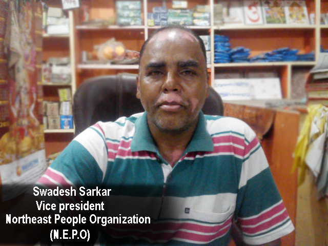 Vice President Swadesh Sarkar of N.E.P.O (northeast people organization)